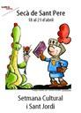 Celebració de la Setmana Cultural i la Diada de Sant Jordi al Secà de Sant Pere
