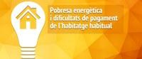 Servei d'informació de la Paeria per afrontar emergències de pobresa energètica i d'habitatge